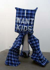 "LARA SCHNITGER ""I want kids"" 2005 - stencil on plaid, cotton, fake fur, wood, pins"