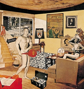 "Richard Hamilton  1956 Collage  ""Just what is it that makes today's homes so different, so appealing?"""